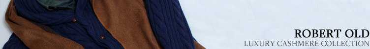 Robert Old Luxury Cashmere Collection