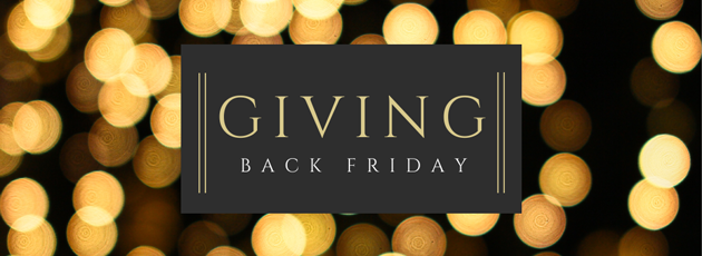 Giving Back Friday - 29th November 2019